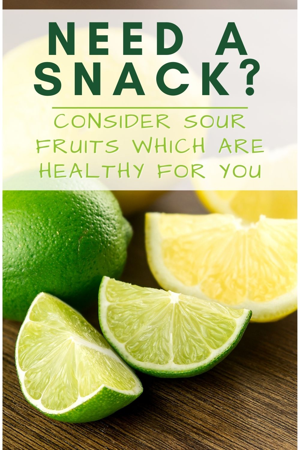 Healthy Sour Fruits